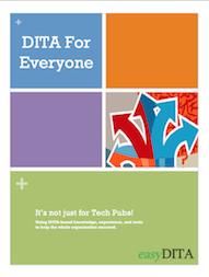 DITA For Everyone White Paper