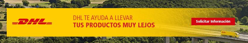 DHL te ayuda a llevar tus productos muy lejos
