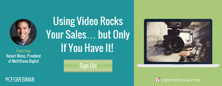 Free Sales Webinar: Using Video Rocks Your Sales... but Only If You Have It!