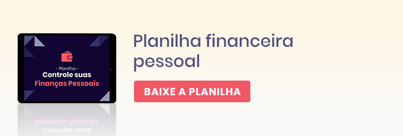 Baixe a sua planilha financeira pessoal