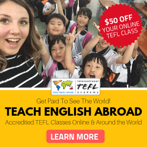 Get Paid To Teach English Abroad with International TEFL Academy