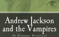 Andrew Jackson and the Vampires
