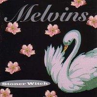 MELVINS - Stoner Witch (Atlantic 1994)