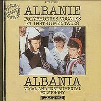 albanie - polyphonies vocales & instrumentales