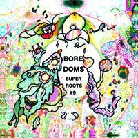 boredoms - super roots #9