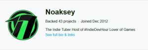 Kickstarter Indie Game Backer Noaksey - Kickstarter Indie Game Backer Noaksey
