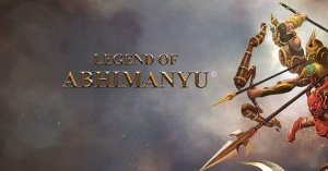 Legend of Abhimanyu Acy Entertainment