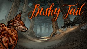 Fuero Games - Bushy Tail