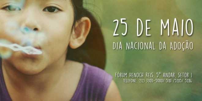 25 de maio - Dia Nacional da Adoção