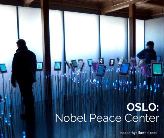 Oslo: Nobel Peace Center | No Apathy Allowed