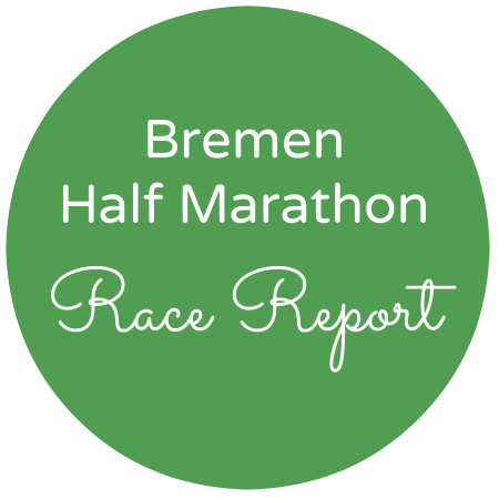 Bremen Half Marathon Race Report | No Apathy Allowed