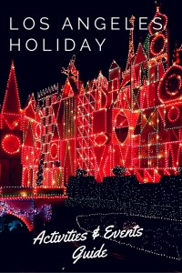 A comprehensive guide to Los Angeles holiday activities & events from Nov to Jan.