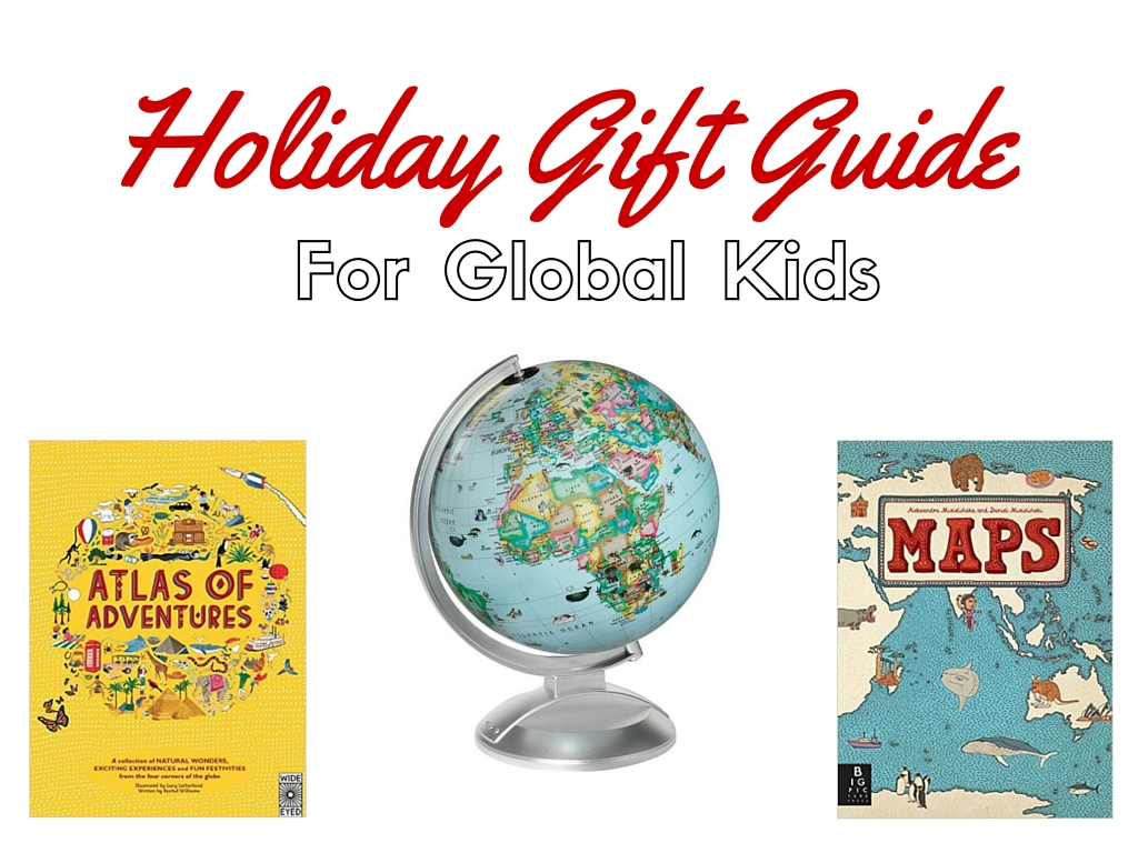 Gift Guide For Global Kids