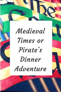 Looking for an interactive dinner adventure - which one do you choose? Medieval Times or Pirate's Dinner Adventure? Read our review to find out which is right for your family!