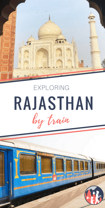 Exploring Rajasthan by luxury train on the Palace on Wheels