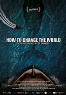 HowToChangeTheWorld-poster