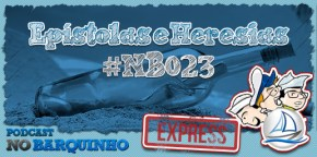 #NBExpress – Epístolas e Heresias #NB23