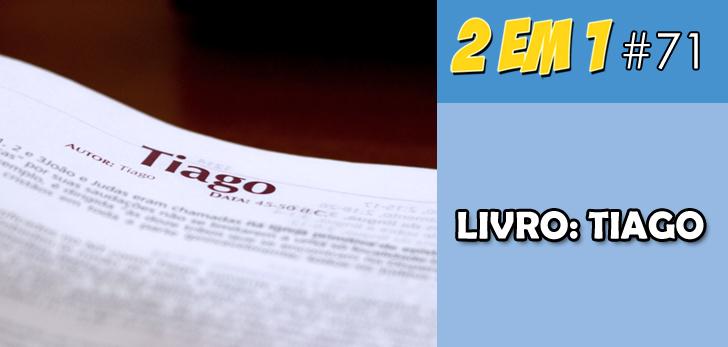 Podcast 2 em 1 #71 – Livro: Tiago