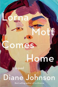 Lorna Mott Comes Home (Knopf) Johnson tells the tale of Lorna Mott, an older American woman who returns to San Francisco after the serial infidelities of her French husband.