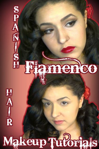 Flamenco makeup and hair pinterest
