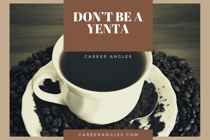 Don't Be a Yenta