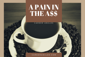 A Pain in the A$$