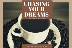 Chasing YourDreams