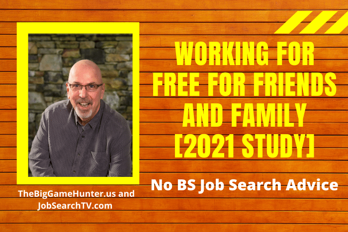Working for Free for Friends and Family [2021 Study]