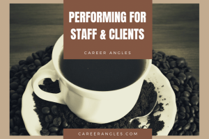Performing for staff and clients