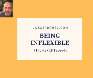 Being inflexible