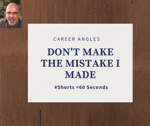 Don't Make The Mistake I Made