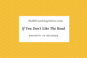 If you don't like the road…