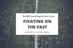 Fixating on The Past