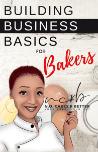 Building Business Basics for Bakers