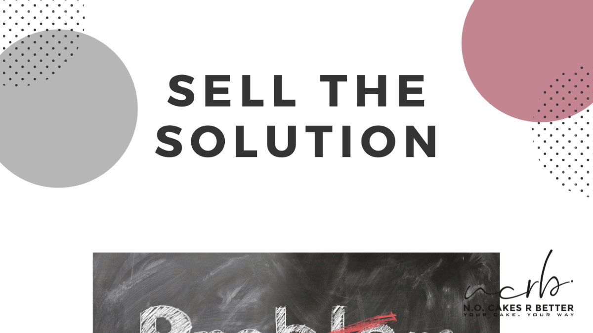 Sell the solution