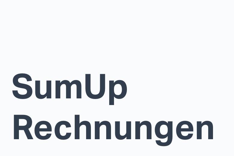 """Paylinks versenden mit SumUp-Funktion """"Rechnungen"""" (Update)"""