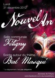 la jeunesse de fetigny vous offre a nouveau une magnifique soiree de nouvel an autour du theme bal masque