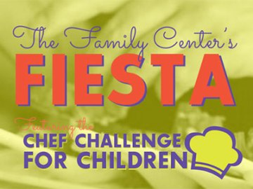 The Family Center Fiesta & Chef Challenge