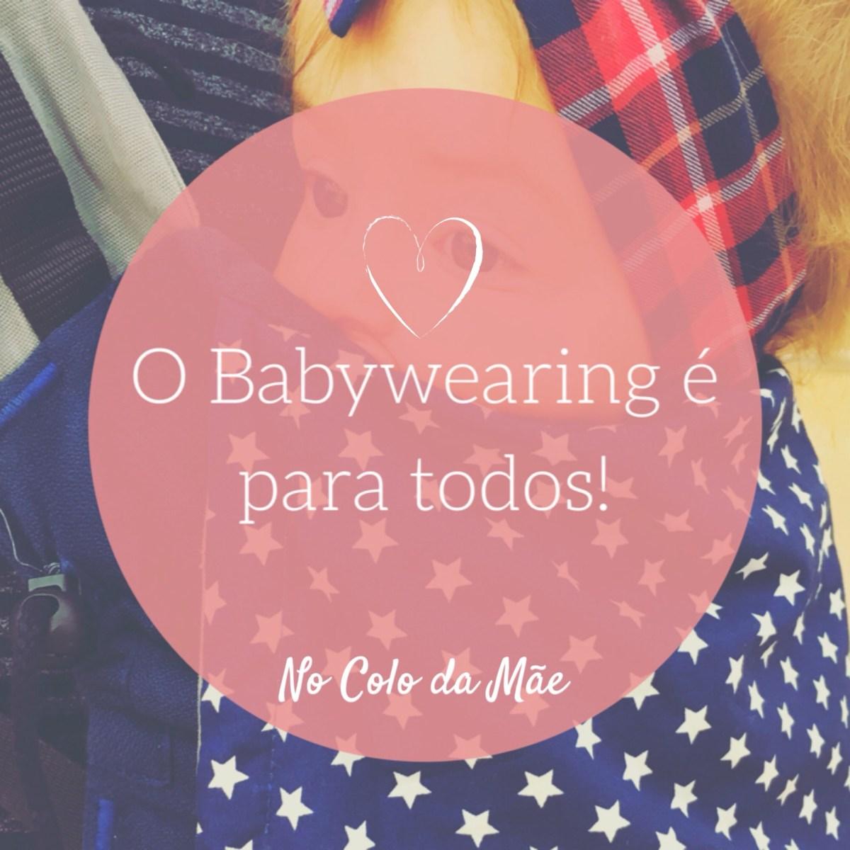 Babywearing para todos