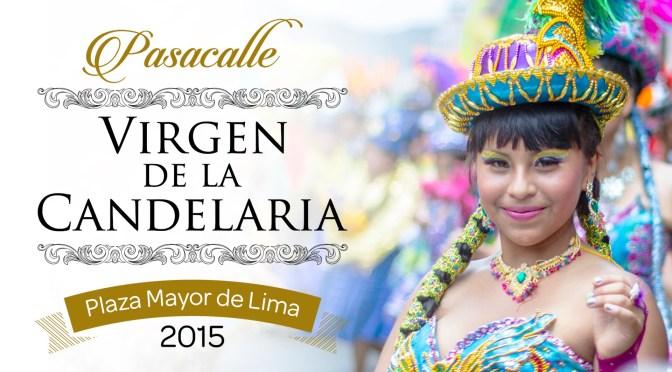Did You Miss It!!! The 2015 'Fiesta de la Virgen de la Candelaria' in Lima, Peru (Virgin of Candelaria Feast) #NoCriticsJustArtists