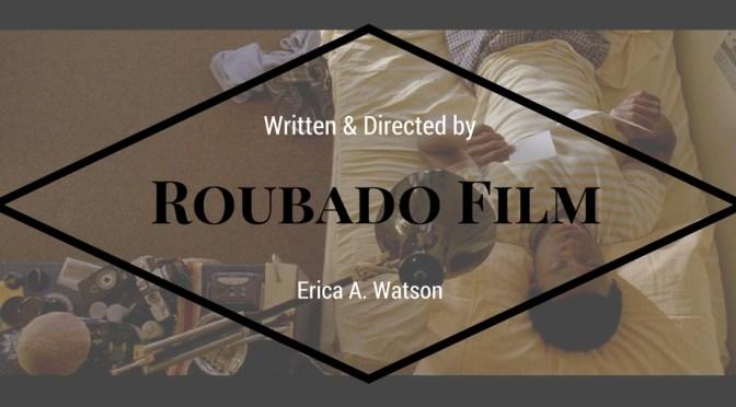 NCJA Favorite & Global Motion Picture of The Month: @RoubadoFilm #Directed by @WatsonErica #NoCriticsJustArtists #RoubadoFilm