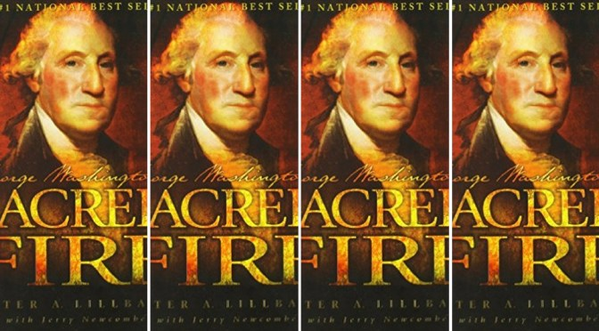 Check Out NCJA Book of the Month: #GeorgeWashington 'Sacred Fire' by Peter A. Lillback