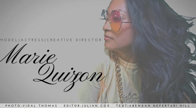 #GameChanger of the Month: #Model / #Actress / #CreativeDirector Marie Quizon