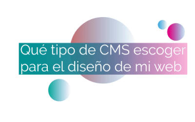 Qué plataforma CMS escoger para el diseño de mi web