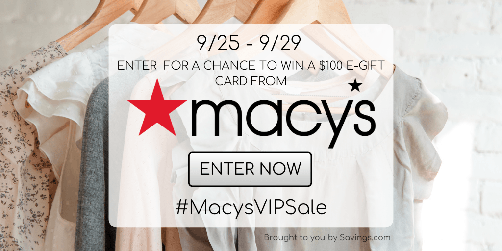 Win a $100 Visa e-gift card from Macy's.
