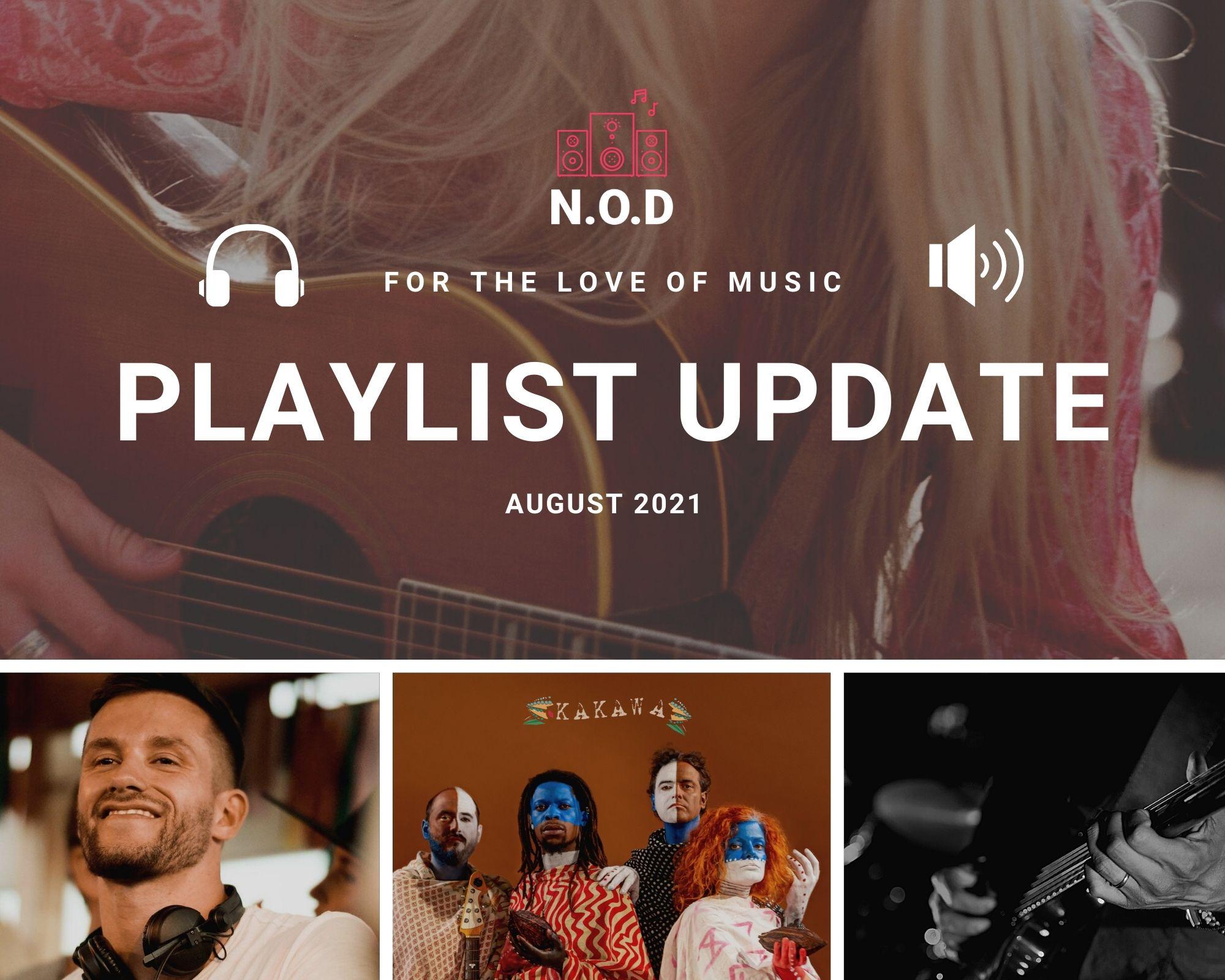 Playlist Update August 2021