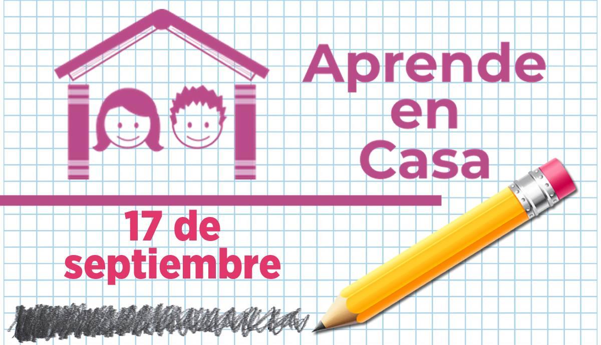 Aprende en casa 17 de septiembre