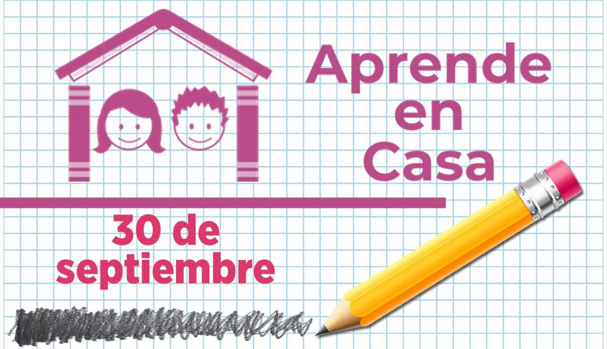 Aprende en casa 30 de septiembre