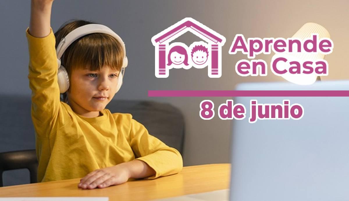 8 de junio aprende en casa