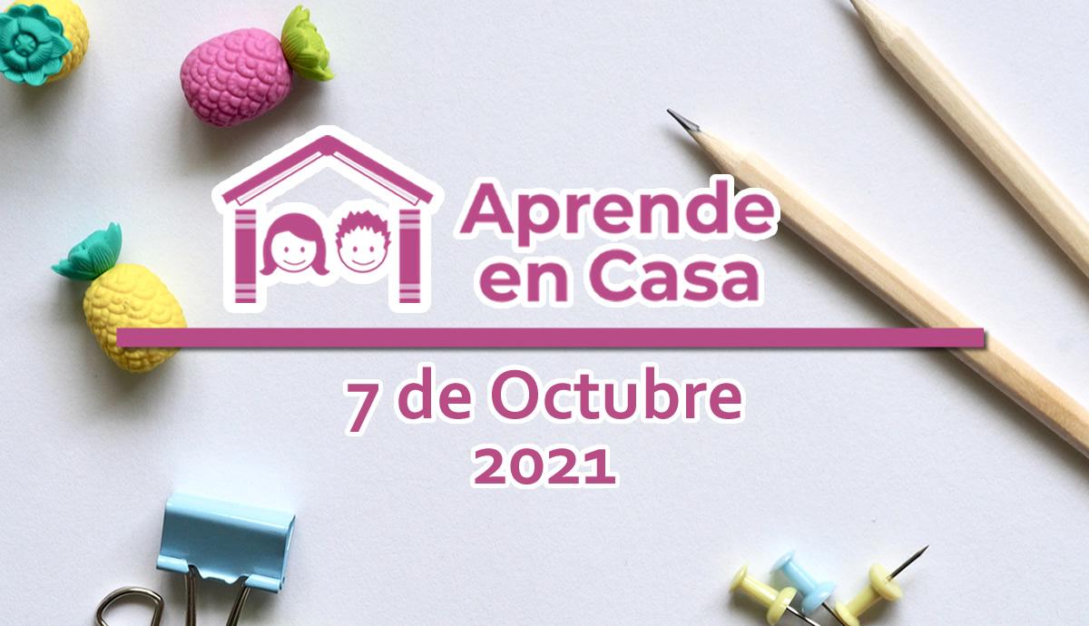 7 de octubre aprende en casa